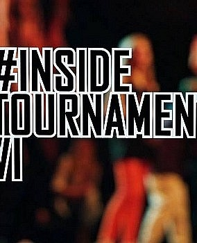 Inside Tournament VI